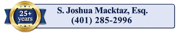 S Joshua Macktaz, Esq. Newport Rhode Island DUI and Criminal Defense Lawyer