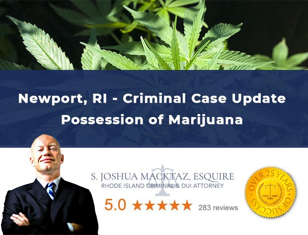 Newport Rhode Island Marijuana Possession Criminal Case Update